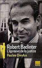 Robert Badinter, biographie d'un modèle républicain - Nonfiction.fr le portail des livres et des ...
