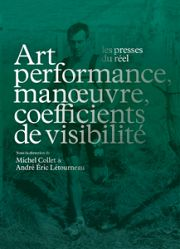 La performance, entre art et action