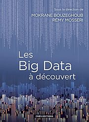 Les Big Data entre promesses et dangers