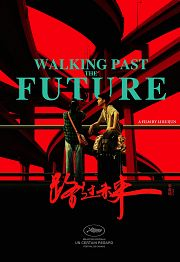 "Festival de Cannes - ""Walking past the Future"" de Li Ruijun"