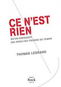 Thomas Legrand ne porte pas le pouvoir actuel en estime !
